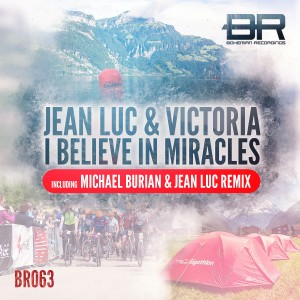 Jean Luc _ Victoria - I Believe in Miracles Cover